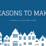 Make Franklin Your New Home